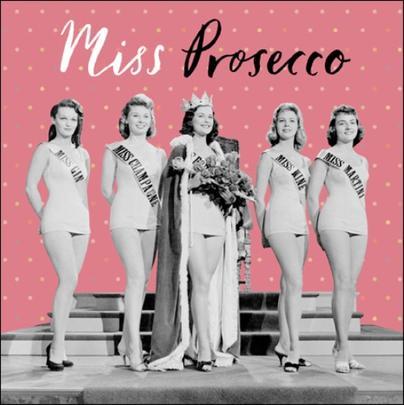 Miss Prosecco Retro Humour Birthday Card