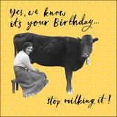Stop Milking It Retro Humour Birthday Card