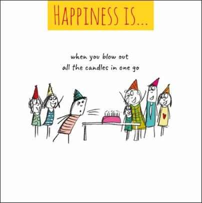 Happiness Is... Blowing Out All Candles Greeting Card