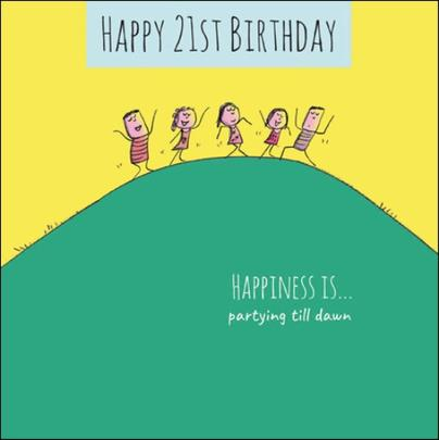 Happiness Is... Happy 21st Birthday Greeting Card