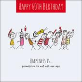 Happiness Is... Happy 60th Birthday Greeting Card