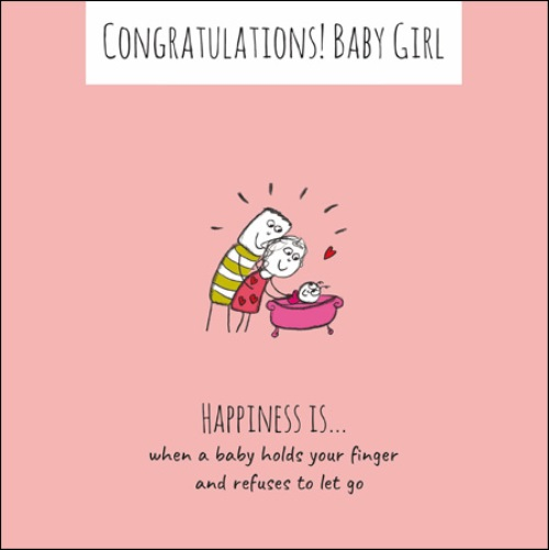Happiness Is New Baby Girl Congratulations Greeting Card Cards
