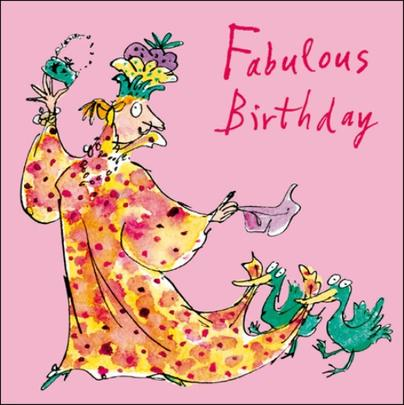 Fabulous Female Birthday Quentin Blake Greeting Card