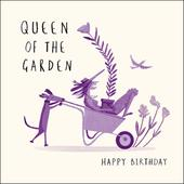 Queen Of The Garden Livin' It Birthday Greeting Card