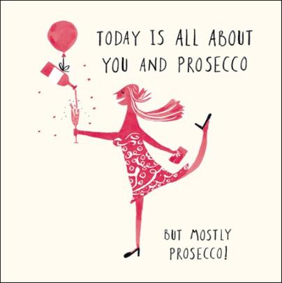 All About Prosecco Livin' It Birthday Greeting Card