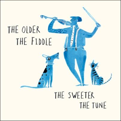The Older The Fiddle Livin' It Birthday Greeting Card