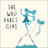She Who Dares Gins Livin' It Birthday Greeting Card