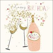 Pop The Prosecco Happy Birthday Greeting Card