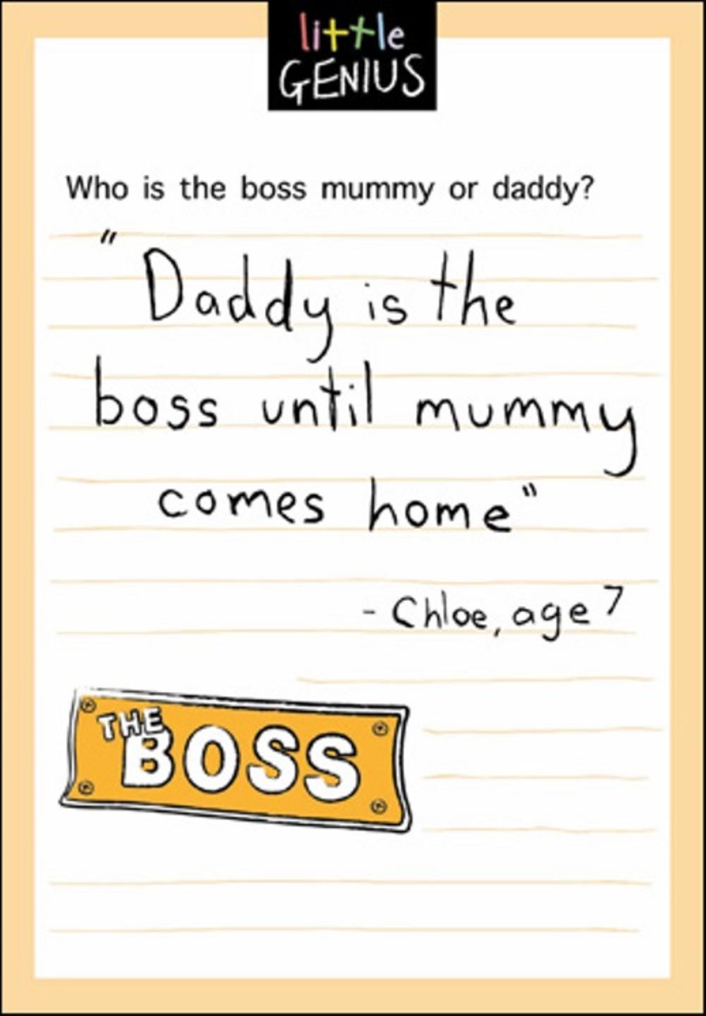 Boss Mum Or Dad Little Genius Greeting Card