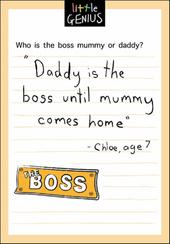 Boss Mum Or Dad Little Genius Greeting Card