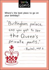 Queen's Private Parts Little Genius Greeting Card