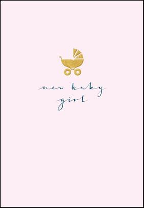 New Baby Girl Simple Gold Foil Greeting Card
