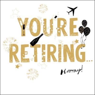 You're Retiring Gold Glitter Greeting Card