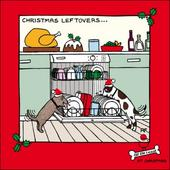 Christmas Leftovers Funny Off The Leash Christmas Card