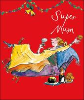 Super Mum Quentin Blake Christmas Greeting Card