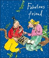 Fabulous Friend Quentin Blake Christmas Greeting Card