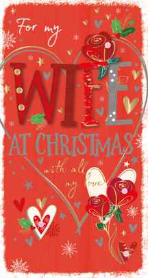 For My Wife Embellished Christmas Greeting Card