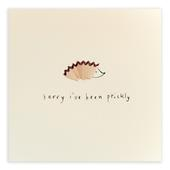 Sorry I've Been Prickly Pencil Shavings Greetings Card