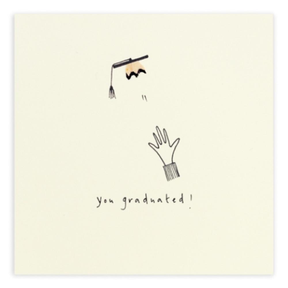You Graduated Pencil Shavings Greetings Card