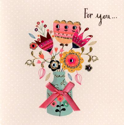 For You Embellished Birthday Greeting Card