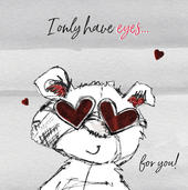 I Only Have Eyes For You Scribble Bear Valentine's Greeting Card