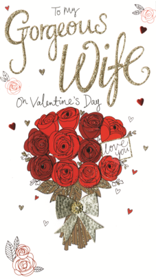 Gorgeous Wife Valentine's Card Embellished Hand-Finished Card