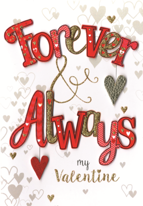 Forever & Always Valentine's Card Embellished Hand-Finished Card