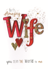 Amazing Wife Valentine's Card Embellished Hand-Finished Card