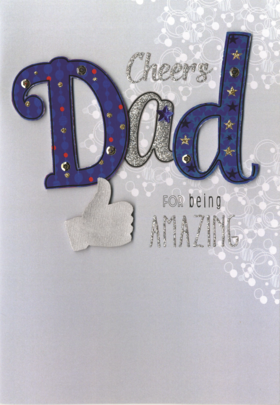 Cheers Dad Father's Day Card THanks For Being Amazing Embellished Hand-Finished Card