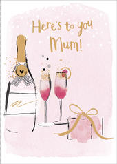 Mother's Day Card Here's To You Mum