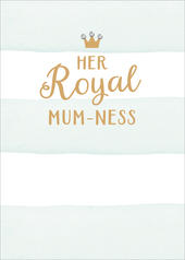 Mother's Day Card Her Royal Mum-ness