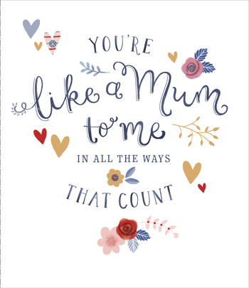 Mother's Day Card You're Like A Mum To Me