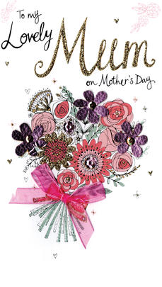 Mother's Day Card To My Lovely Mum Embellished Champagne Range