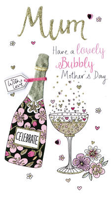 Mother's Day Card Lovely Bubbly Mum Embellished Champagne Range