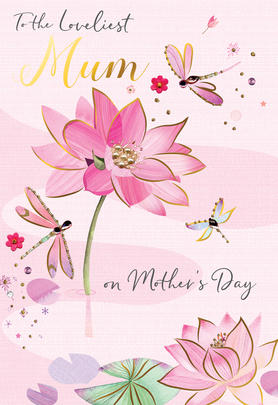 Mother's Day Card Loveliest Mum Embellished Lily Pads