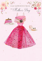Mother's Day Card Gorgeous Mum Pretty Dress