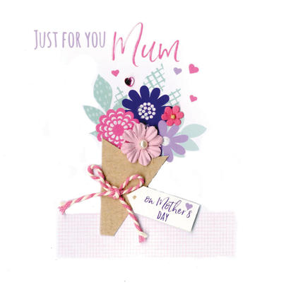 Mother's Day Card Just For You Mum