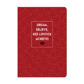 Dream Believe Red Lipstick Achieve! Glitter Lined A5 Notebook