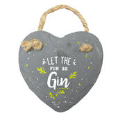Let The Fun Be Gin Mini Heart Shaped Hanging Slate Plaque