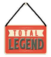 Total Legend Tin Hanging Plaque
