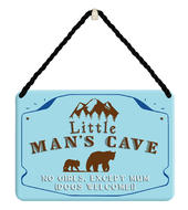 Little Man's Cave No Girls Tin Hanging Plaque