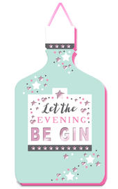 Let The Evening Be Gin Hanging Plaque With Ribbon