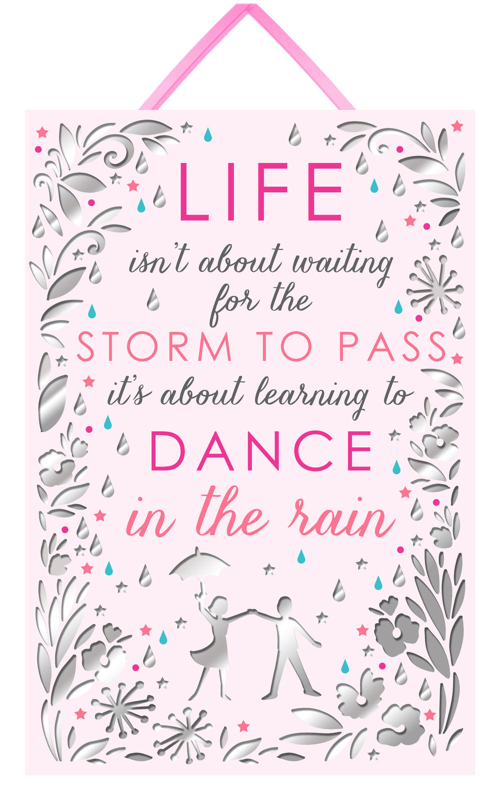 Dance In The Rain Hanging Plaque With Ribbon
