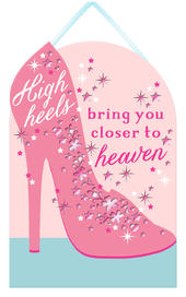 High Heels Closer To Heaven Hanging Plaque With Ribbon