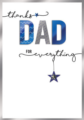 Thanks Dad For Everything Embellished Father's Day Card