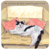 You Can Have My Chair When I've Gone To Bed Little Dog Laughed Coaster