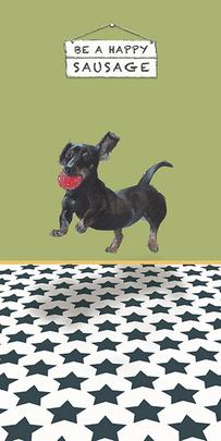 Be A Happy Sausage Little Dog Laughed Greeting Card