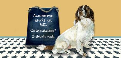 Awesome Is Me Little Dog Laughed Greeting Card