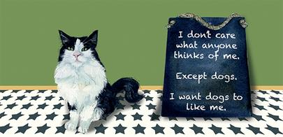 Cat I Want Dogs To Like Me Little Dog Laughed Greeting Card