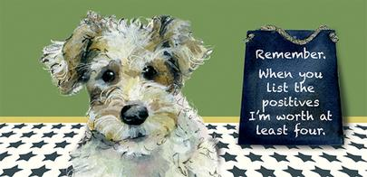 List Of Positives Little Dog Laughed Greeting Card